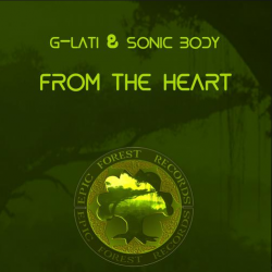 G-LATI & Sonic Body - From the Heart
