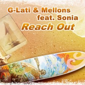 G-LATI & Mellons feat. Sonia - Reach out